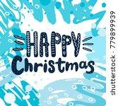 happy christmas vector text... | Shutterstock .eps vector #779899939