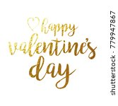 happy valentines day gold foil... | Shutterstock .eps vector #779947867