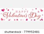 happy valentines day wide... | Shutterstock .eps vector #779952481