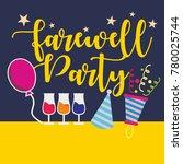 farewell party illustration... | Shutterstock .eps vector #780025744