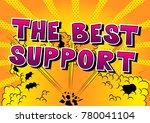 the best support   comic book... | Shutterstock .eps vector #780041104
