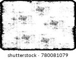 grunge black and white urban... | Shutterstock .eps vector #780081079