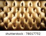 texture of padding  a gold... | Shutterstock . vector #78017752