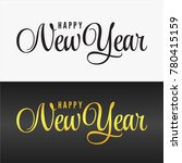 hand lettering happy new year... | Shutterstock .eps vector #780415159