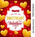 you are my sweetheart lettering ... | Shutterstock .eps vector #780532864