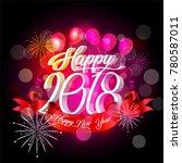 happy new year 2018. vector... | Shutterstock .eps vector #780587011