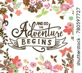 and so the adventure begins.... | Shutterstock .eps vector #780597727