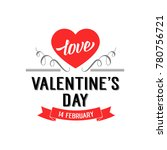 love valentines day 14 february ... | Shutterstock .eps vector #780756721