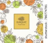 background with kumquat  branch ... | Shutterstock .eps vector #780774781