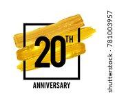 20 years anniversary... | Shutterstock .eps vector #781003957