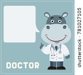 doctor hippo with bubble speech ... | Shutterstock .eps vector #781027105