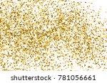 gold glitter texture isolated... | Shutterstock .eps vector #781056661