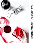 concept valentine day with wine ... | Shutterstock . vector #781084591