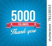 5000 followers vector... | Shutterstock .eps vector #781138315