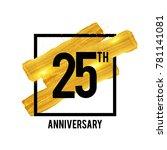25 years anniversary... | Shutterstock .eps vector #781141081