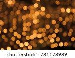 abstract golden festive blurred ... | Shutterstock . vector #781178989