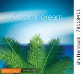 Tropical dream. Vector image - stock vector