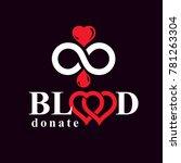 donate blood inscription... | Shutterstock . vector #781263304