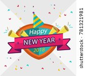 happy new year 2018 badge with... | Shutterstock .eps vector #781321981