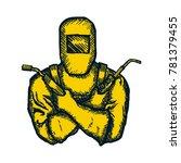 hand drawn logo welder with... | Shutterstock .eps vector #781379455