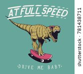 satisfied tyrannosaur rex rides ... | Shutterstock .eps vector #781438711