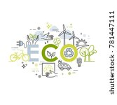 ecology lifestyle  green energy ... | Shutterstock .eps vector #781447111