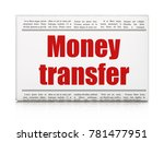money concept  newspaper... | Shutterstock . vector #781477951