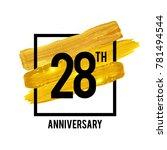 28 years anniversary... | Shutterstock .eps vector #781494544