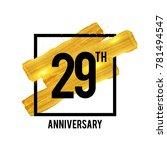 29 years anniversary... | Shutterstock .eps vector #781494547