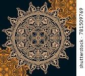 beautiful round pattern in... | Shutterstock .eps vector #781509769