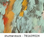 oil painting on canvas handmade.... | Shutterstock . vector #781639024