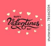 happy valentines day typography ... | Shutterstock .eps vector #781662034