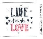 hand drawn romantic lettering . ... | Shutterstock .eps vector #781691275