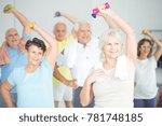 seniors doing strength building ... | Shutterstock . vector #781748185