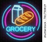 neon grocery store glowing sign ...   Shutterstock .eps vector #781750819