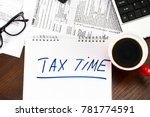 time for taxes money financial... | Shutterstock . vector #781774591