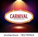glowing carnival signboard... | Shutterstock .eps vector #781790965