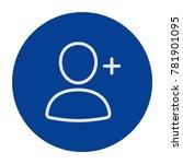 add a friend icon. add user... | Shutterstock .eps vector #781901095