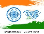 india happy republic day... | Shutterstock .eps vector #781957045