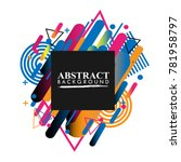 abstract geometric design...   Shutterstock .eps vector #781958797