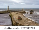 whitby east and west pier... | Shutterstock . vector #782008201