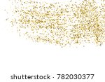 gold glitter texture isolated... | Shutterstock .eps vector #782030377