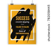 enthusiasm is the key to all... | Shutterstock .eps vector #782058445