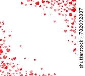 red hearts confetti. cornered... | Shutterstock .eps vector #782092837
