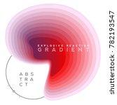 explosive gradient banner... | Shutterstock .eps vector #782193547
