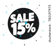 sale tag 15  off  banner design ... | Shutterstock .eps vector #782197975