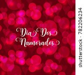 valentine's day portuguese text ... | Shutterstock .eps vector #782206234