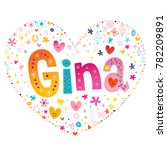 gina   girls name | Shutterstock .eps vector #782209891