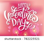 happy valentines day hand drawn ... | Shutterstock .eps vector #782225521
