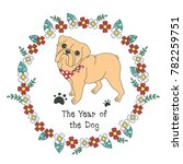 hand drawn vector year of dog ... | Shutterstock .eps vector #782259751